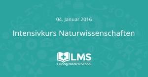 Intensivkurs Naturwissenschaften an der Leipzig Medical School